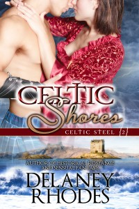 Celtic Shores: Celtic Steel Book 2