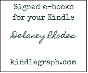 Delaney Rhodes can digitally autograph and personalize her books via KindleGraph.com